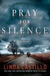 Cover of Pray for Silence by Linda Castillo